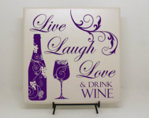 , Love & Drink Wine Sign - Wine Sayings, Gift for Wine Lovers, Wine ...