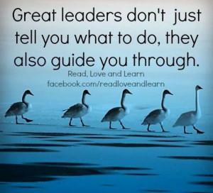Great leaders quote via www.Facebook.com/ReadLoveandLearn