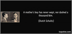 mother's boy has never wept, nor dashed a thousand kim. - Dutch ...
