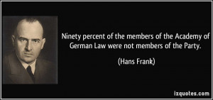 More Hans Frank Quotes