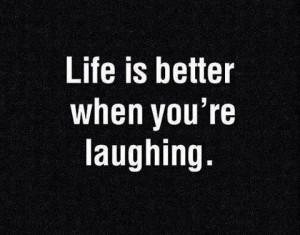 Keep laughing.