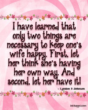 Love My Wife Quotes Every wife deserves to be a