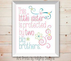Baby Girl-Little Sister Big Brother-Kids Childrens Inspirational Quote ...