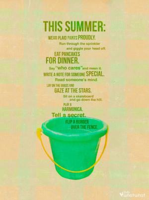 Summer fun, bucket list, quote.