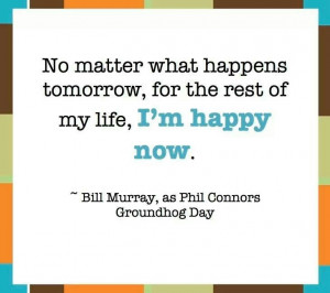 Bill Murray Quote