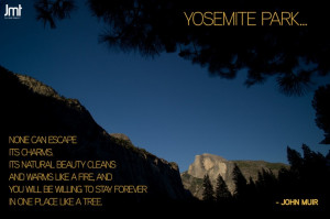 John Muir Quote with Yosemite image