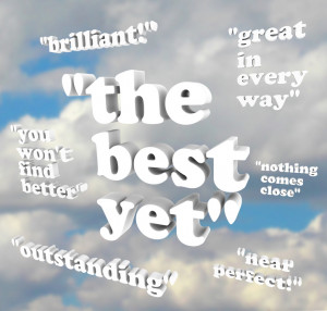 The Best Yet - Quotations of Praise - best quotes ever