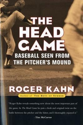 "Start by marking ""The Head Game: Baseball Seen from the Pitcher's ..."