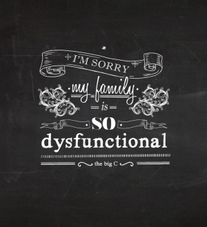Sad Dysfunctional Family Quotes Children S Quote Of The Year