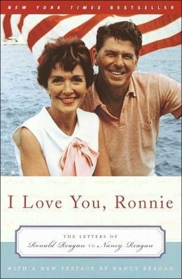 Love You, Ronnie: The Letters of Ronald Reagan to Nancy Reagan
