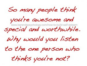 How to build self esteem quote: so many people think you're awesome ...