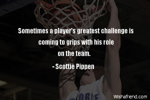 Basketball Team Quotes And Sayings Basketball-sometimes a