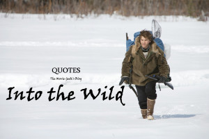 Here goes 7 gems from Christopher McCandless himself.