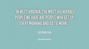 In West Virginia, the most vulnerable people we have are people who ...