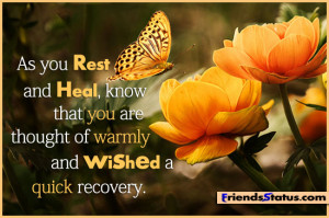 ... Heal, Know That You Are Thought Of Warmly And Wished A Quick Recovery