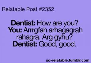 Dentist Quotes http://rebloggy.com/post/funny-true-so-true-teen-quotes ...