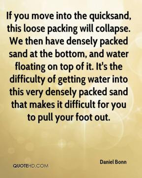 Daniel Bonn - If you move into the quicksand, this loose packing will ...