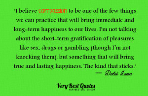 compassion brings happiness, Dalai Lama Quotes