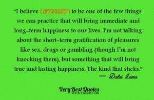 compassion brings happiness, Dalai Lama Quotes