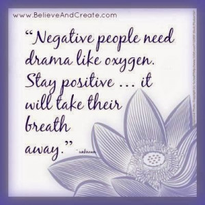 ... next time you are surrounded by people who are being negative