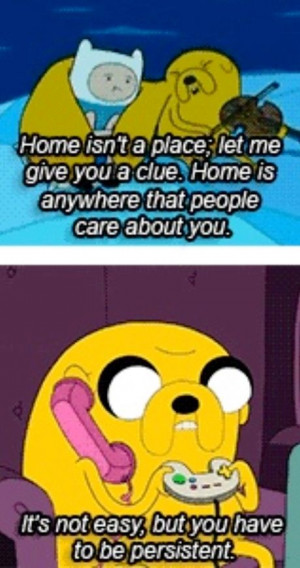 Adventure Time has some of the best quotes ever.