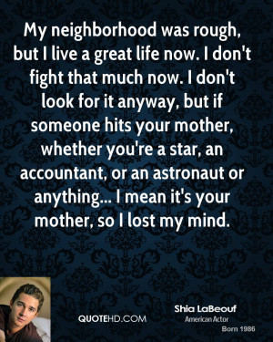 Shia LaBeouf Life Quotes