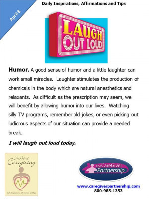 April 8 Daily CareGiver Affirmation: Humor #caregiver