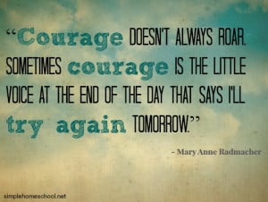 Simple Courage Quotes Follow Home