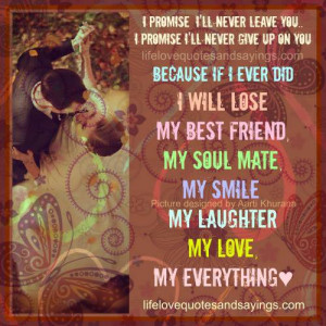 promise i ll never leave you i promise i ll never give up on you ...