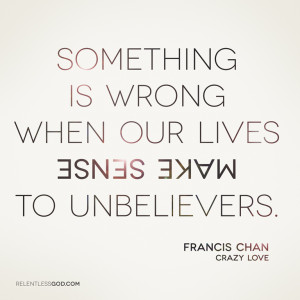 Crazy Love Francis Chan Quotes Life · love · relationship