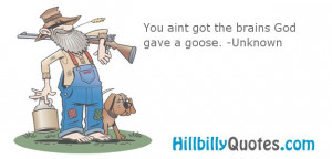 Found on hillbillyquotes.com