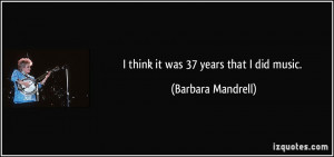 More Barbara Mandrell Quotes