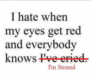 lol. luckily, my eyes rarely ever get red. (: