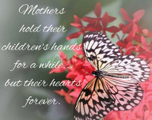 MOTHERS Hold CHILDRENS HANDS Quote Butterfly Photography Mother's Gift ...