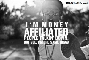 Wiz Khalifa Quotes, Wiz Khalifa Sayings, Wiz Khalifa Facebook Statuses