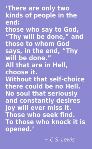 ... - such an insightful allegory on heaven and hell. I love C.S. Lewis