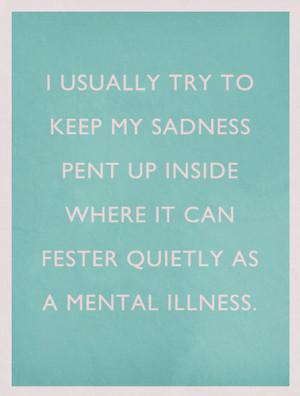 design, insane, insanity, life, mental, mental illness, quote, quotes ...