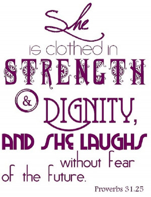 Clothed In Strength and Dignity