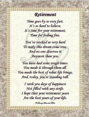 ... hard to reach retirement. Poem ... Retirement Poem, Retirement Gift