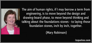 The aim of human rights, if I may borrow a term from engineering, is ...
