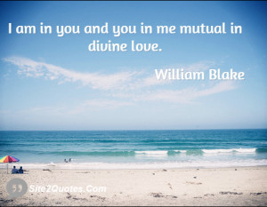 am in you and you in me mutual in divine love.