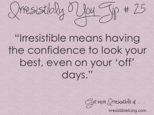 Never lose confidence in yourself