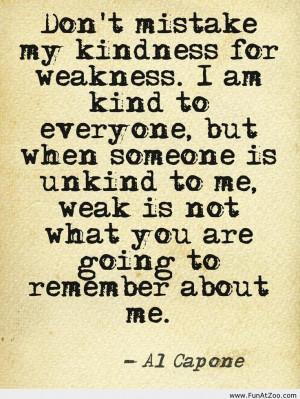 Al Capone Quote about kindness Funny picture