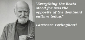 Lawrence ferlinghetti famous quotes 4