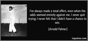 More Arnold Palmer Quotes