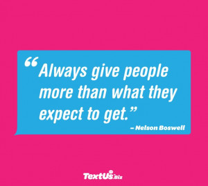 powerful customer service concept and quote by Nelson Boswell ...