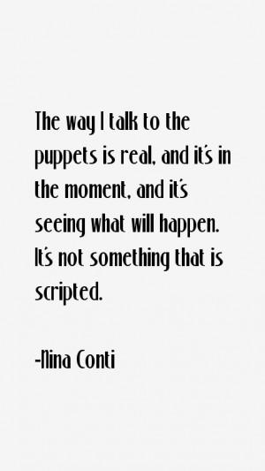 Nina Conti Quotes amp Sayings