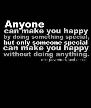Anyone can make you happy quote