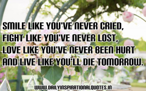 ... ve Never Cried,Fight Like You've Never Lost ~ Inspirational Quote