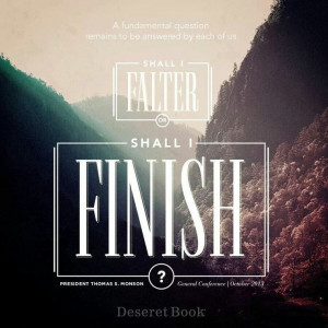 Endure to the end! Finish strong.